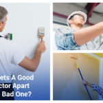 What Sets A Good Contractor Apart From A Bad One